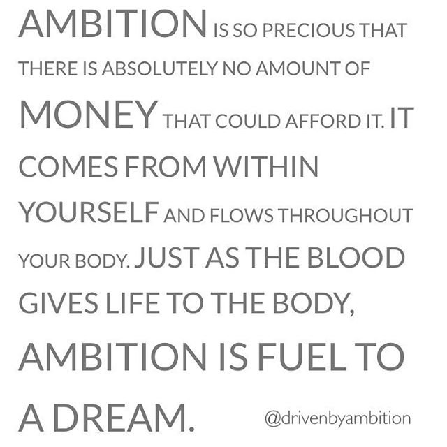 ambition_is_fuel_to_a_dream